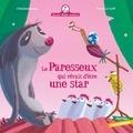 Christine Beigel et Hervé Le Goff - Mamie poule raconte Tome 16 : Le paresseux qui rêvait d'être une star.