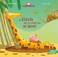 Christine Beigel et Hervé Le Goff - Mamie poule raconte Tome 17 : La girafe qui ne voulait pas se laver.