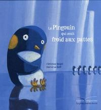 Christine Beigel - Mamie poule raconte Tome 2 : Le pingouin qui avait froid aux pattes.