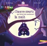 Christine Beigel - Mamie poule raconte Tome 20 : La chauve-souris qui faisait des cauchemars la nuit.