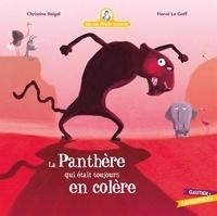 Christine Beigel et Hervé Le Goff - Mamie poule raconte Tome 22 : La panthère qui était toujours en colère.