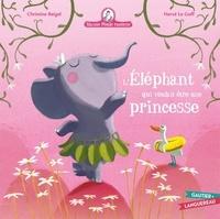 Christine Beigel et Hervé Le Goff - Mamie poule raconte Tome 23 : L'éléphant qui voulait être une princesse.