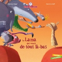 Christine Beigel et Hervé Le Goff - Mamie poule raconte Tome 24 : Le lama qui venait de tout là-bas.