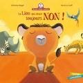 Christine Beigel et Hervé Le Goff - Mamie poule raconte Tome 3 : Le lion qui disait toujours non !.