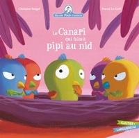 Christine Beigel et Hervé Le Goff - Mamie poule raconte Tome 7 : Le canari qui faisait pipi au nid.