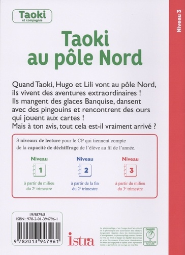 Taoki au pôle Nord. CP Niveau 3