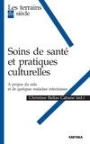 Christine Bellas Cabane et Abdessamad Dialmy - Soins de santé et pratiques culturelles - A propos du sida et de quelques maladies infectieuses.