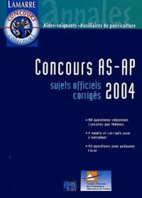 Concours AS-AP 2004 - Sujets officiels corrigés.pdf