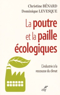 La poutre et la paille écologiques - Lindustrie à la rescousse du climat.pdf