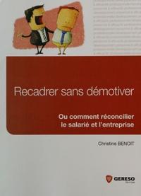 Christine Benoit - Recadrer sans démotiver.