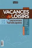 Christine Bense et Cécile de Courson - Vacances & loisirs pour personnes handicapées.