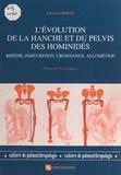 Christine Bergé - L'évolution de la hanche et du pelvis des hominidés - Bipédie, parturition, croissance, allométrie.