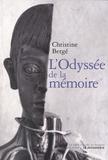 Christine Bergé - L'odyssée de la mémoire.