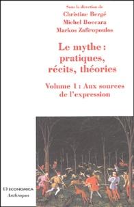 Le mythe : pratiques, récits, théories - Volume 1, Aux sources de lexpression, Danse, possession, chant, parole, théâtre.pdf
