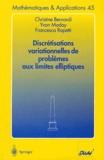 Christine Bernardi et Yvon Maday - Discrétisations variationnelles de problèmes aux limites elliptiques.