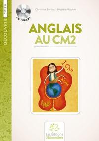 Christine Bertho et Michèle Podeur-Robine - L'anglais au CM2. 1 CD audio