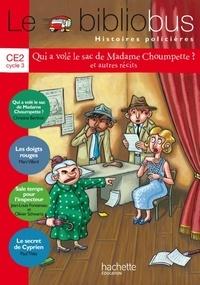 Christine Berthon et Marc Villard - Le Bibliobus 36 CE2 - Qui a volé le sac de Madame Choumpette ? et autres récits.