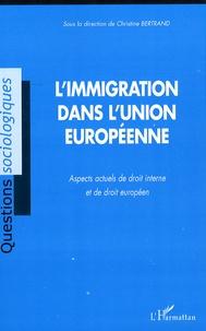 Christine Bertrand - L'immigration dans l'Union européenne.
