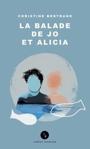 Christine Bertrand - La balade de Jo et Alicia.
