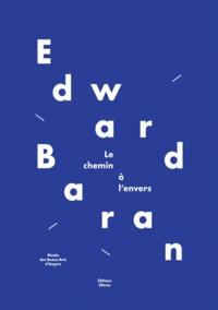 Christine Besson et Christian Rouillard - Edward Baran - Le chemin à l'envers. 1 DVD