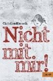 Christine Biernath - Nicht mit mir!.
