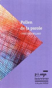 Christine Billard - Pollen de la parole.