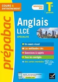 Christine Bitaillou et Viridiana Courty - Anglais LLCE Tle générale  (spécialité) - Prépabac cours & entraînement - nouveau bac 2020-2021.
