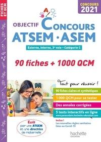 Christine Blanchard et Claudine Cheyrouze - Concours ATSEM - ASEM Externe, interne, 3e voie, catégorie C - 90 fiches + 1000 QCM.