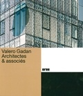 Christine Blanchet - Valero Gadan Architectes & associés.