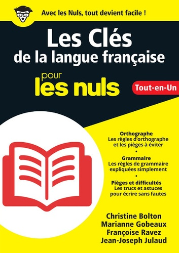 Christine Bolton et Marianne Gobeaux - Les clés de la langue française pour les nuls.