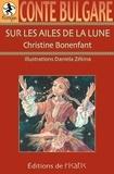 Christine Bonenfant - Sur les ailes de la lune.