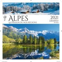 Christine Bonneton - Calendrier Alpes, la passion de nos régions - Calendrier 16 mois.