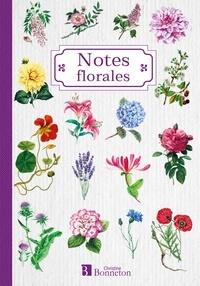 Christine Bonneton - Carnet de notes, notes florales.