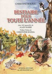 Christine Boubal - Bestiaire pour toute l'année.