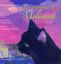 Christine Boubal - Les aventures de Mélisande.
