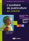 Christine Boussaroque et Elisabeth Haentjens - L'auxiliaire de puériculture en crèche.