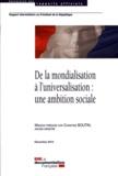 Christine Boutin - De la mondialisation à l'universalisation : une ambition sociale.