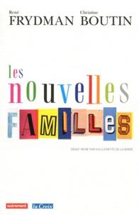 Christine Boutin et René Frydman - Les nouvelles familles.