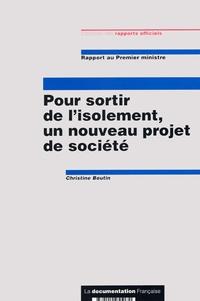 Christine Boutin - Pour sortir de l'isolement, un nouveau projet de société.