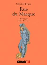Christine Boutin - Rue du Masque.