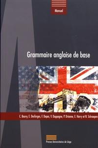 Christine Bouvy et Emma Desforges - Grammaire anglaise de base.