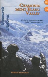Christine Boymond-Lasserre et Joëlle Paccalet-Dartigue - Chamonix Mont Blanc Valley.