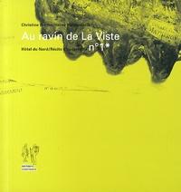 Christine Breton et Hervé Paraponaris - Au ravin de La Viste.