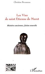 Rhonealpesinfo.fr Les Vies de saint Etienne de Muret - Histoires anciennes, fiction nouvelle Image