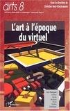 Christine Buci-Glucksmann - L'art à l'époque du virtuel.