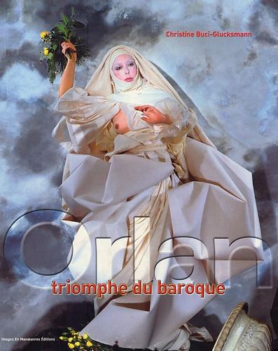 Christine Buci-Glucksmann - Orlan - Triomphe du baroque, édition bilingue français-anglais.