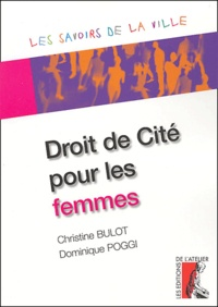Christine Bulot et Dominique Poggi - Droit de Cité pour les femmes.