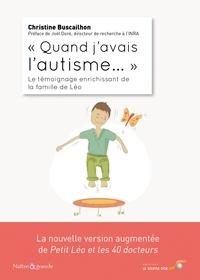 """Christine Buscailhon - """"Quand j'avais l'autisme..."""" - Le témoignage enrichissant de la famille de Léo."""