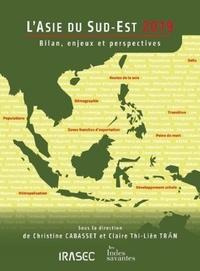 Christine Cabasset et Claire Thi Liên Tran - L'Asie du Sud-Est - Bilan, enjeux et perspectives.