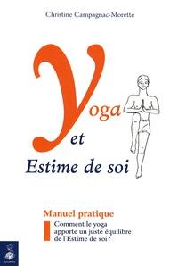 Christine Campagnac-Morette - Yoga et Estime de Soi - Comment le yoga apporte un juste équilibre de l'Estime de soi ?.